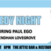 Comedy at The Attic - Paul Ego