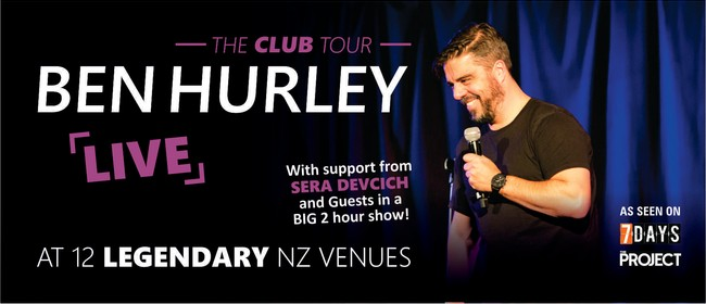 Ben Hurley: The Club Tour: SOLD OUT