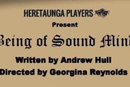Heretaunga Players - Being of Sound Mind