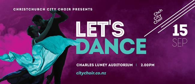 Christchurch City Choir presents Let's Dance