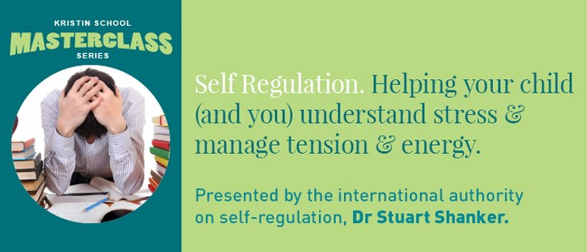 Kristin School Masterclass Self Regulation
