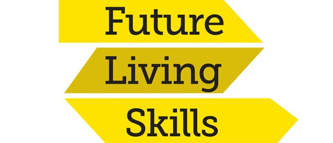 Future Living Skills - An Introduction