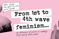 1st to 4th Wave Feminism - An Afternoon of Poetry & Readings