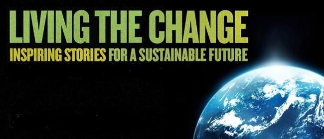 Edible Paradise & Living the Change (Documentaries)