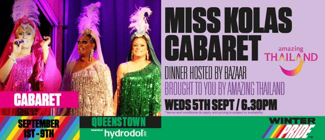 Miss Kola's Cabaret Dinner and After Dinner Soiree