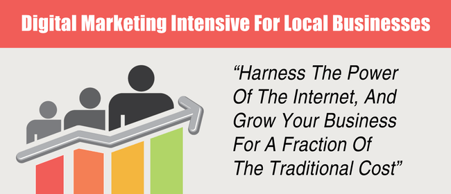 Digital Marketing Intensive For Local Businesses