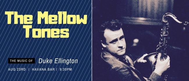 The Mellow Tones - Music of Duke Ellington