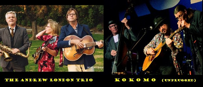 Andrew London Trio & Kokomo (unplugged)