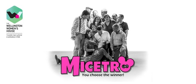 Micetro - Improv In Support of Wellington Women's House