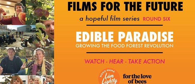 Films for The Future - Edible Paradise