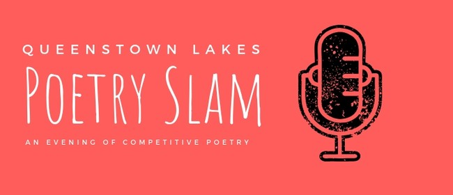 Queenstown Lakes Poetry Slam