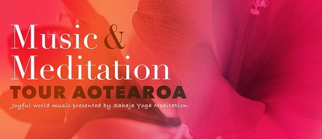 Music & Meditation - Tour Aotearoa