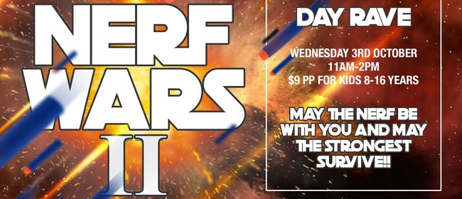 Day Rave: Nerf Wars II
