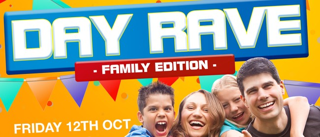 Day Rave: Family Edition