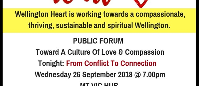 Wellington Heart: Toward A Culture Of Love & Compassion