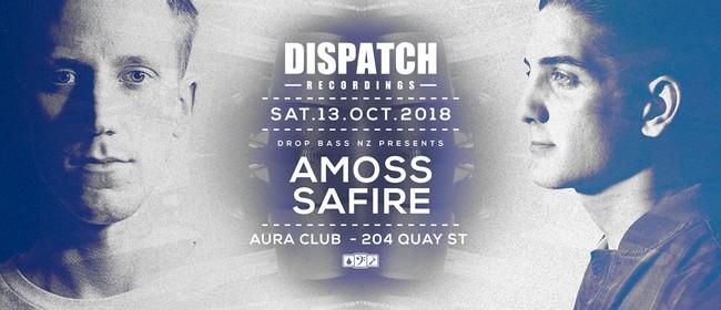 Dispatch Recordings AKL - Ft Amoss (UK) & Safire (AU)