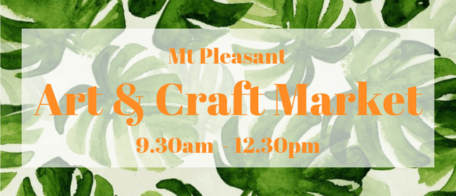 Mt Pleasant Art & Craft Market