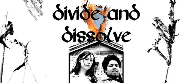 Divide & Dissolve with Somme & Slumbug