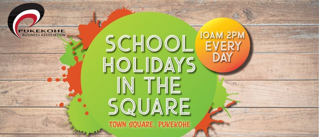 School Holidays In the Square