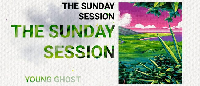 The Sunday Session with Young Gho$t & Friends