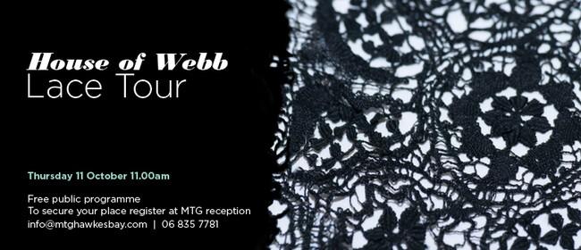 House of Webb Lace Tour