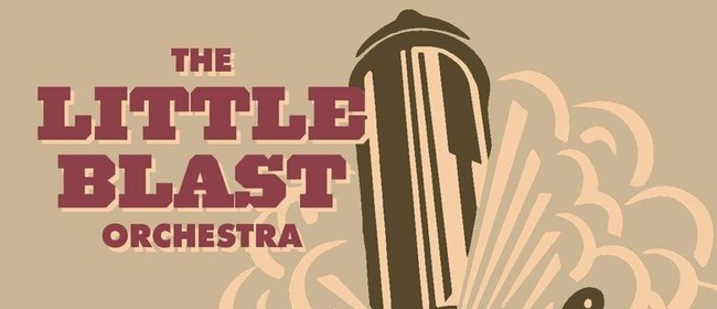 The Little Blast Orchestra