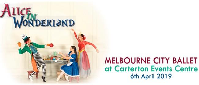 Melbourne City Ballet: Alice in Wonderland
