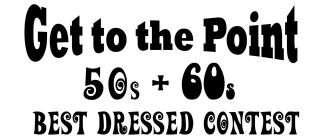 Get to The Point - Best Dressed 50s & 60s Contest