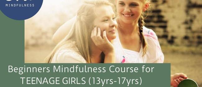 Beginner's Mindfulness for Teenage Girls