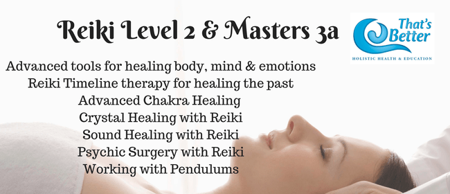 Reiki Level 2 & Masters 3a