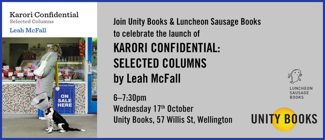 Launch - Karori Confidential by Leah McFall