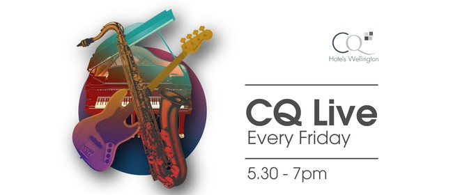 CQ Live - Friday Evening Music