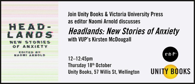 Lunchtime Event - Headlands: New Stories of Anxiety