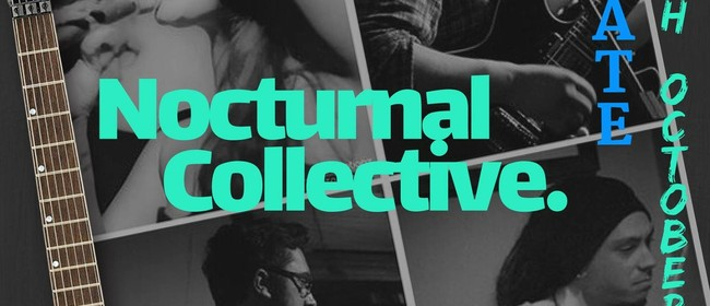 Nocturnal Collective Night