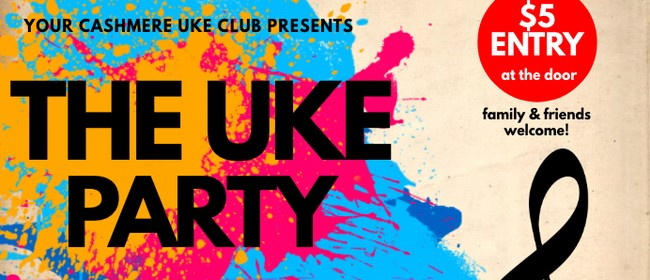The Uke Party Christchurch Stuff Events
