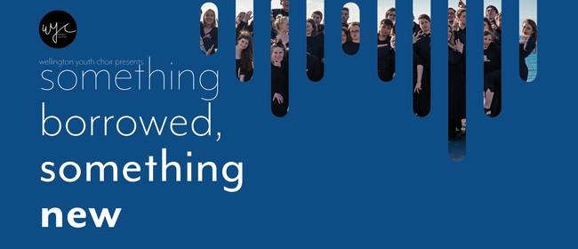 WYC - Something Borrowed, Something New