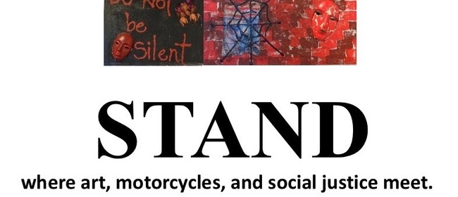 Stand: Where Art, Motorcycles, and Social Justice Meet