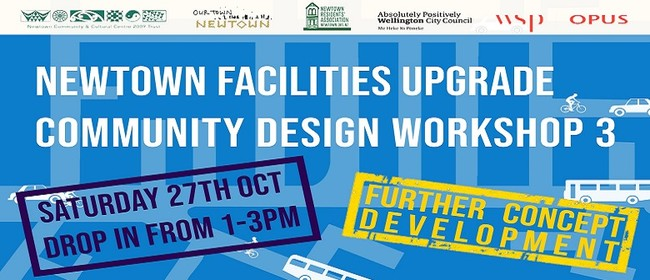 Newtown Facilities Upgrade Community Design Workshop 3