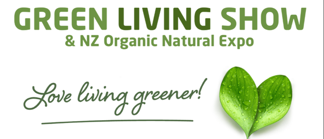 Green Living Show & NZ Organic Natural Expo