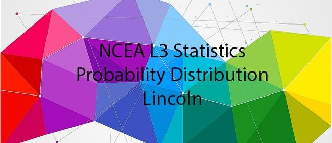 NCEA L3 Statistics - Probability Distribution