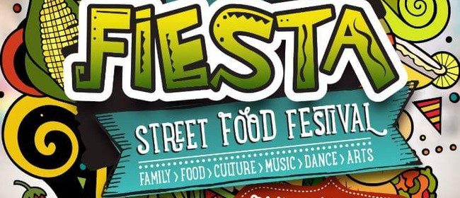 Labour Weekend Fiesta - Street Food Festival