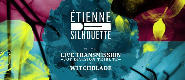 Etienne De Silhouette with Live Transmission and Witchblade
