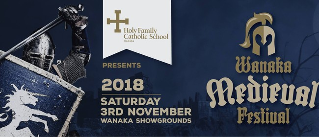 Wanaka Medieval Festival: POSTPONED