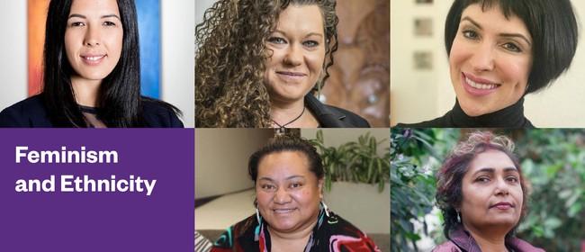 Contemporary Feminism Panels: Feminism and Ethnicity