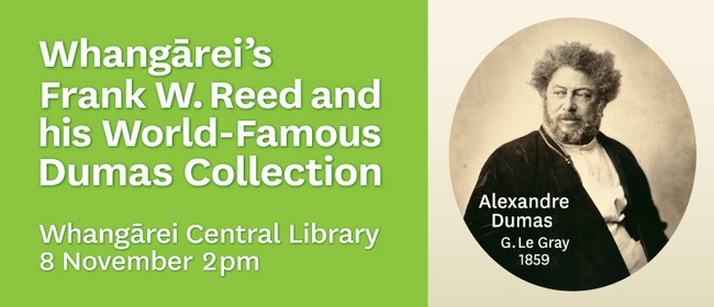 Whangarei's Frank Reed and his World-Famous Dumas Collection