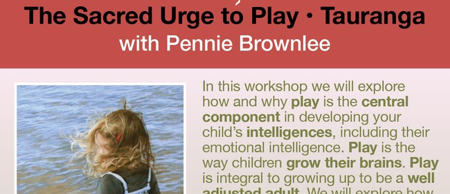 The Sacred Urge to Play: 1-day Workshop With Pennie Brownlee