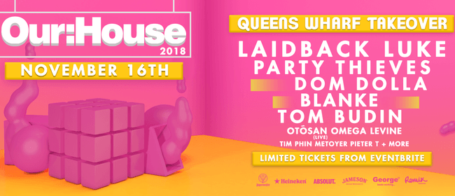 Our:House 2018 ft. Laidback Luke, Party Thieves & More!