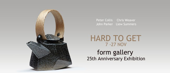 Hard to Get - Form Gallery Celebrates 25 Years