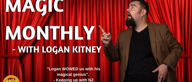 Magic Monthly - With Logan Kitney