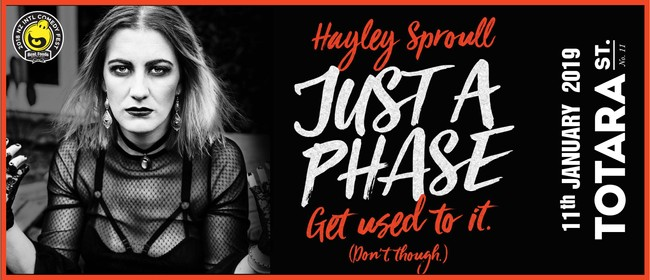 Mount Comedy Fest: Hayley Sproull: Just a Phase